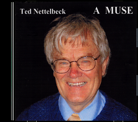 07_Ted Nettelbeck-A Muse