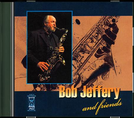 Bob Jeffery and friends