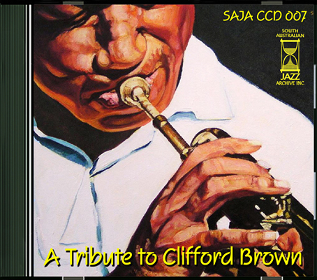 CCD 07 A Tribute to Clifford Brown